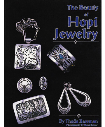 The Beauty of Hopi Jewelry by Theda Bassman