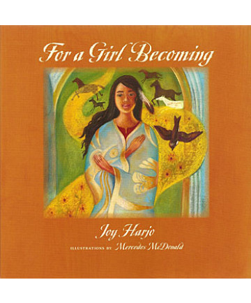 For a Girl Becoming by Joy Harjo