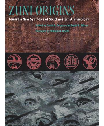 Zuni Origins, edited by Gregory & Wilcox