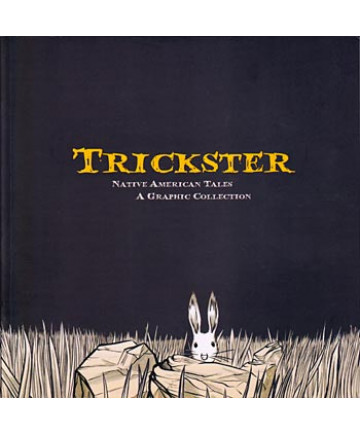 Trickster, A Graphic Anthology