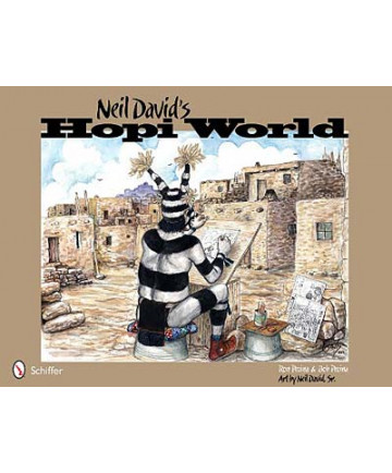 Neil David's Hopi World by Ron & Bob Pecina
