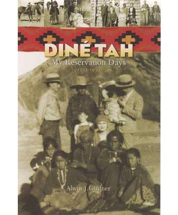 Dineh Tah by Alwin Girdner
