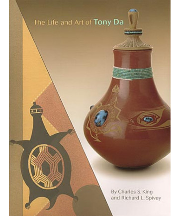 The Life & Art of Tony Da by King & Spivey