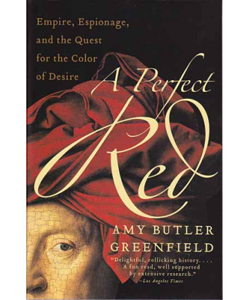 A Perfect Red by Amy Greenfield
