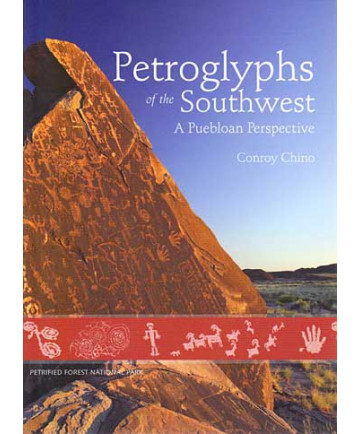 Petroglyphs of the Southwest by Conroy Chino