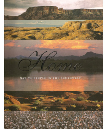 Home: Native People in the Southwest (Soft Cover)