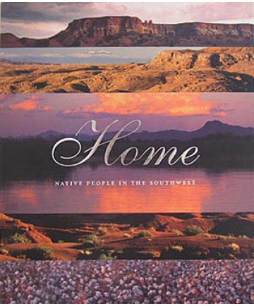 Home: Native People in the Southwest (Hard Cover)