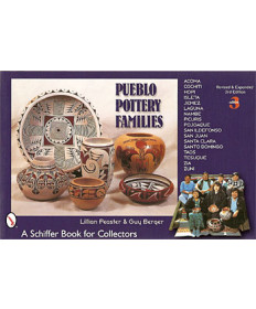 Pueblo Pottery Families, 3rd Edition by Lillian Peaster