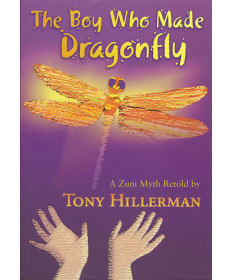 The Boy Who Made Dragonfly by Tony Hillerman