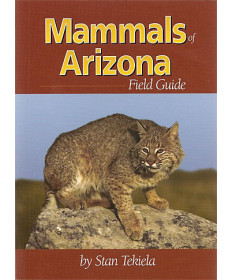 Mammals of Arizona Field Guide by Stan Tekiela