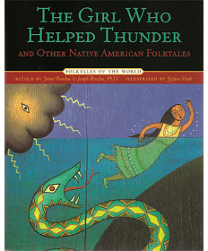 The Girl Who Helped Thunder by James & Joseph Bruchac
