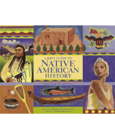 A Kid's Guide to Native American History by YW Dennis & A Hirschfelder