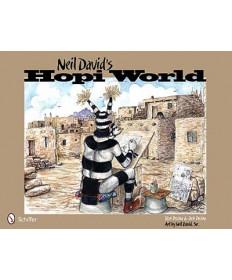 Neil David's Hopi World by Ron & Bob Pecina
