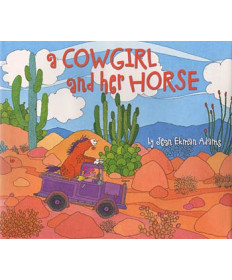 A Cowgirl and Her Horse by Jean Adams