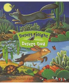 Desert Night Desert Day by Anthony Fredericks