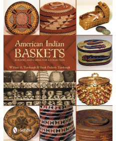 American Indian Baskets by William & Sarah Turnbaugh