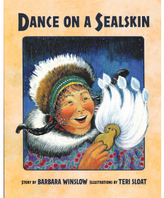 Dance on a Sealskin by Barbara Winslow