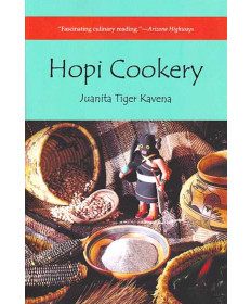 Hopi Cookery by Juanita Tiger Kavena