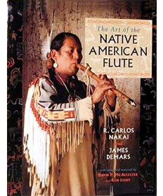 Art of the Native American Flute by  Nakai