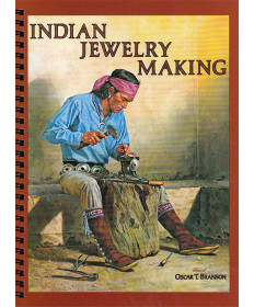 Indian Jewelry Making by Oscar Branson