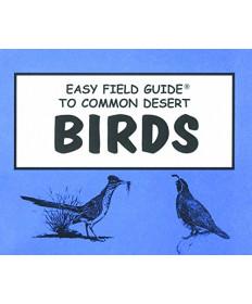Easy Field Guide to Common Desert Birds