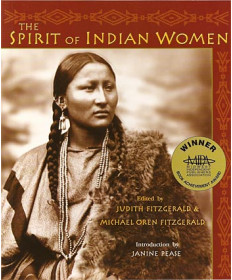 Spirit of the Indian Woman, edited by Judith & Michael  Fitzgerald