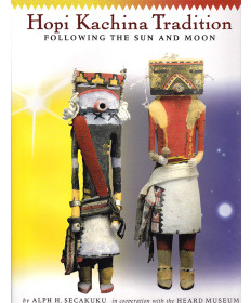 Hopi Kachina Tradition by Alph Secakuku