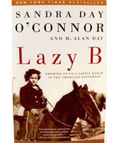 Lazy B. by Sandra Day O'Connor